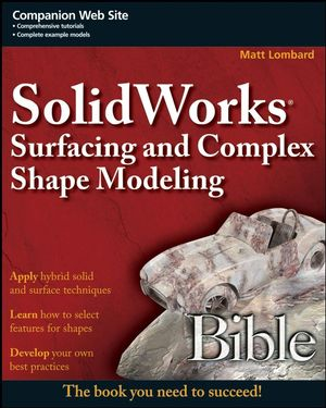 solidworks-surfacing-and-complex-shape-modeling-bible